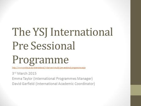 The YSJ International Pre Sessional Programme