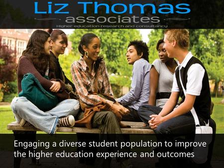 Engaging a diverse student population to improve the higher education experience and outcomes.