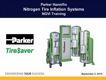 Parker Hannifin Nitrogen Tire Inflation Systems NGVI Training