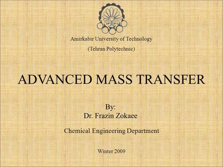ADVANCED MASS TRANSFER