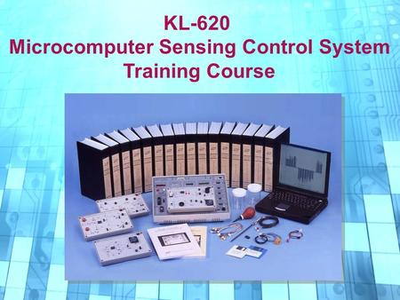 KL-620 Microcomputer Sensing <strong>Control</strong> System Training Course.