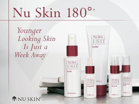 © 2001 Nu Skin International, Inc. Nu Skin 180 ° ® Anti-Ageing Skin Therapy System Overview.