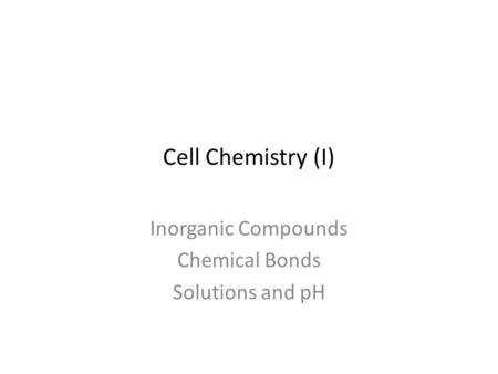 Inorganic Compounds Chemical Bonds Solutions and pH