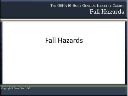 Fall Hazards.