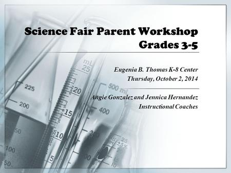 Science Fair Parent Workshop Grades 3-5