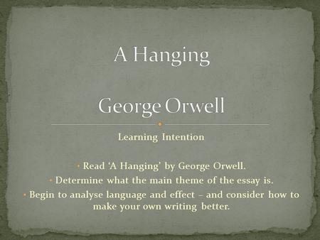 a hanging by george orwell essay analysis Unlike most editing & proofreading services, we edit for everything: grammar, spelling, punctuation, idea flow, sentence structure, & more get started now.