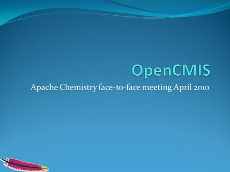 Apache Chemistry face-to-face meeting April 2010.