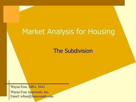 Market Analysis for Housing