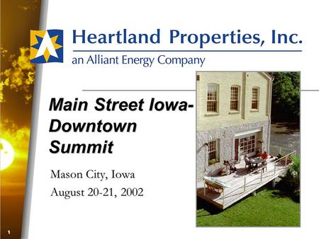 1 Main Street Iowa- Downtown Summit Mason City, Iowa August 20-21, 2002.