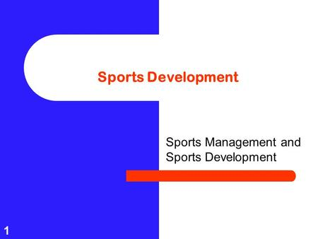 Sports Management and Sports Development