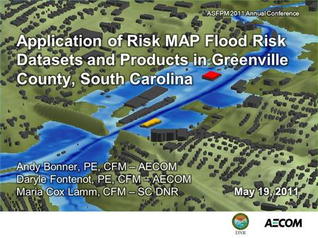 Flood Risk Datasets & Products in Greenville County, South Carolina Agenda Greenville Co, SC Overview Process, Examples, Lessons Learned, and Community.