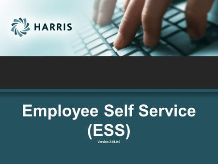 Employee Self Service (ESS) Version 2.04.0.0. Employee Self Service  access from any computer  view their elected withholding, earnings summary, check.