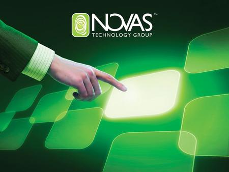 NOVAS Technology Group provides self- service solutions to the healthcare market with a vision of using technology to help patients enthusiastically serve.