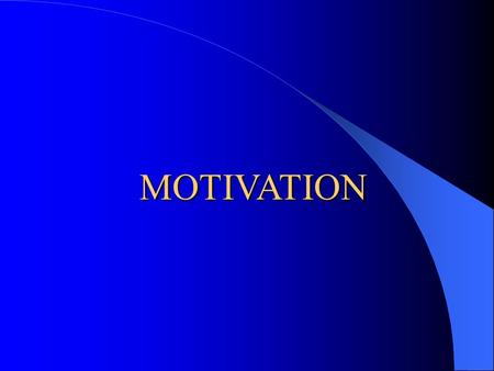 MOTIVATION. Definition Motivation is an inner state of arousal that denotes energy to achieve a specific goal: To Satisfy my needs.* Motivation represents.