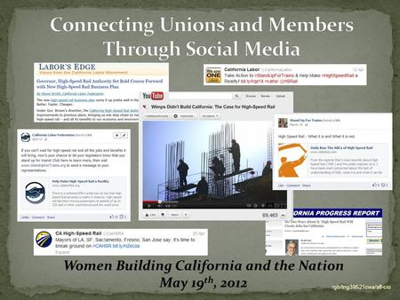 Rgb/tng39521cwa/afl-cio Women Building California and the Nation May 19 th, 2012.