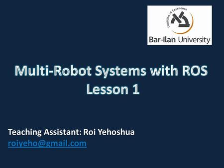 Multi-Robot Systems with ROS Lesson 1