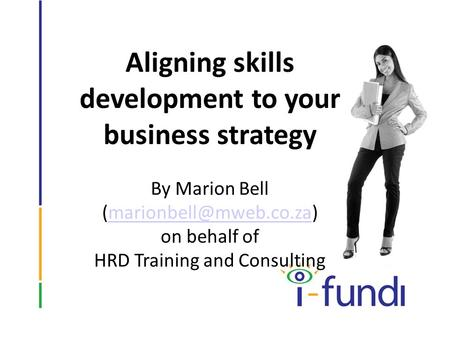 Aligning skills development to your business strategy