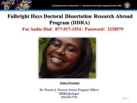 fulbright hays doctoral dissertation Apply online for fulbright hays doctoral dissertation research abroad 2018, eligible candidates can apply before deadline at www2edgov the aim of the program is to provide funds to colleges/institutions/universities for all the doctoral students who are conducting research in foreign languages in their.
