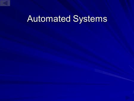 Automated Systems.