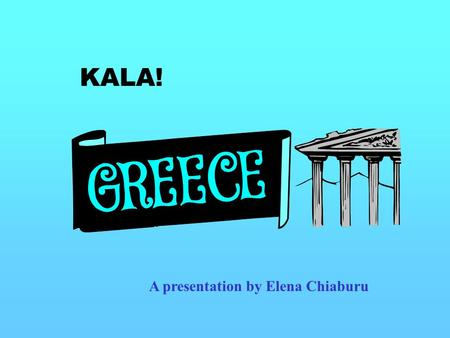 KALA! A presentation by Elena Chiaburu COGNITIVE ACADEMIC LANGUAGE LEARNING APPROACH.