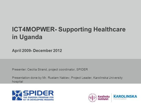 ICT4MOPWER- Supporting Healthcare in Uganda April December 2012