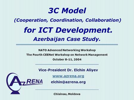 for ICT Development. 3C Model Azerbaijan Case Study.