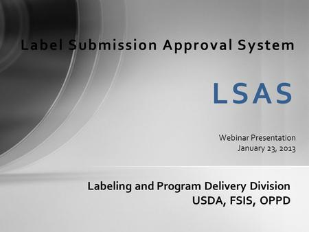 Labeling and Program Delivery Division USDA, FSIS, OPPD