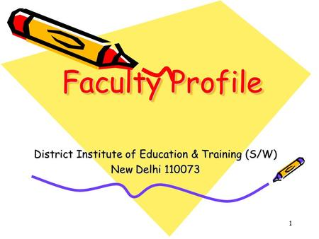 District Institute of Education & Training (S/W) New Delhi