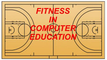 FITNESS IN COMPUTER EDUCATION. DISTANT EDUCATION.