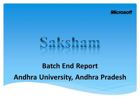 Batch End Report Andhra University, Andhra Pradesh.