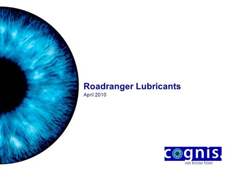 Roadranger <strong>Lubricants</strong> April 2010. 2 Agenda ●Who is Roadranger ●Roadranger <strong>Lubricants</strong> ●Roadranger in the Market ●Packaging and Distribution ●Extended Drain.