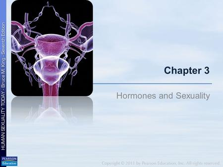 Chapter 3 Hormones and Sexuality. The Endocrine System: It's All About Hormones Pituitary gland under control of gonadotropin-releasing hormone (GnRH)