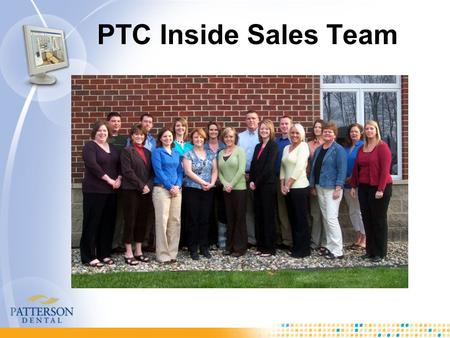 PTC Inside Sales Team. eServices eClaims Claim Status Real Time Eligibility eAttachments ERAs – New with EagleSoft 14.00 eStatements eReminders – New.