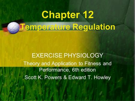 Chapter 12 Temperature Regulation