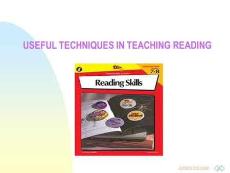 Useful Techniques in Teaching Reading