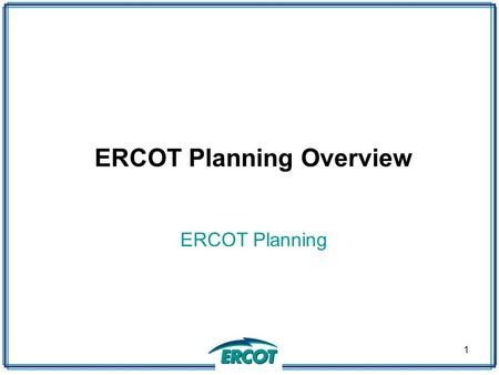 ERCOT Planning Overview