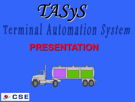 Terminal Automation System