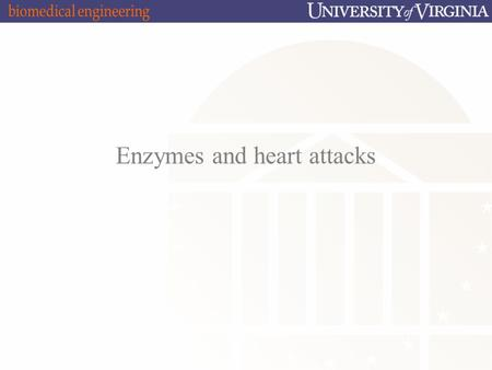 "Enzymes and heart attacks 2009-2010 Enzymes: ""Helper"" Protein molecules."