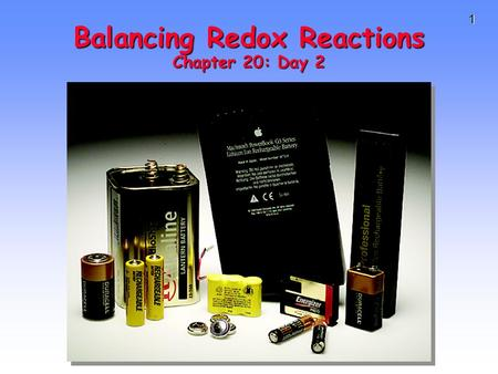 1 Balancing Redox Reactions Chapter 20: Day 2. 2 Review of Terminology for Redox Reactions OXIDATION—loss of electron(s) by a species; increase in oxidation.