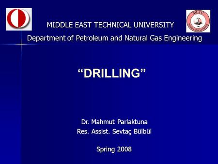 """DRILLING"" MIDDLE EAST TECHNICAL UNIVERSITY"