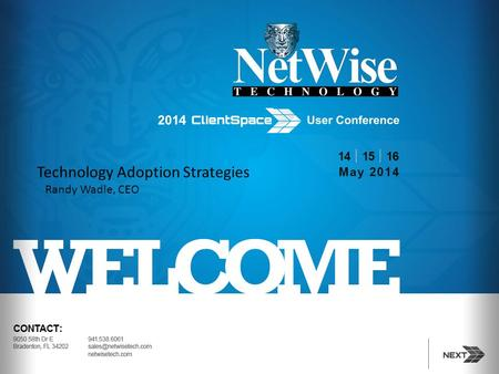 Technology Adoption Strategies Randy Wadle, CEO. Agenda Facts and Figures Culture of Change Define the Win / Measurement Vendor Relationship Baby Steps.