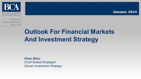 Outlook For Financial Markets And Investment Strategy