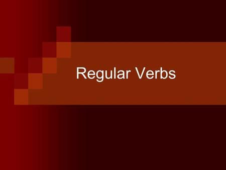 Regular Verbs. Verbs Change Today, he turns in his homework. Right now, he is turning in his homework. Yesterday, he turned in his homework. This year,