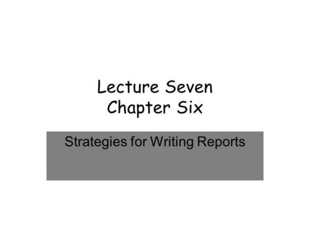 Lecture Seven Chapter Six