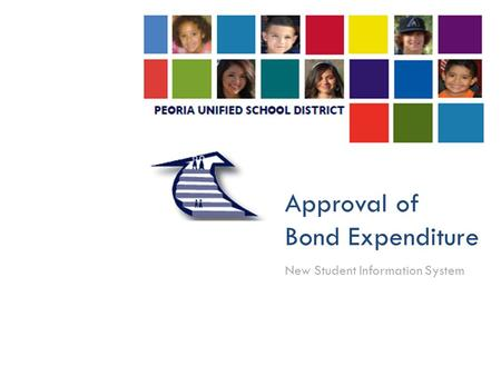 Approval of Bond Expenditure New Student Information System.