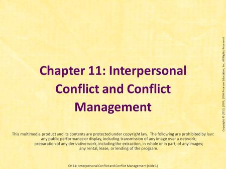 Chapter 11: Interpersonal Conflict and Conflict Management