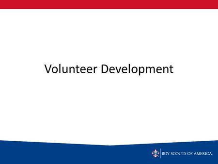 Volunteer Development. Instructional Design & Delivery.