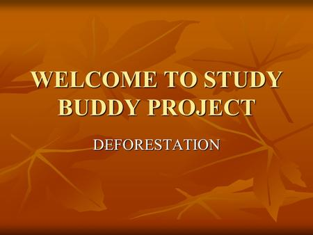 WELCOME TO STUDY BUDDY PROJECT