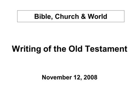Writing of the Old Testament