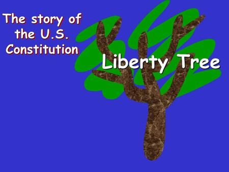 The story of the U.S. Constitution